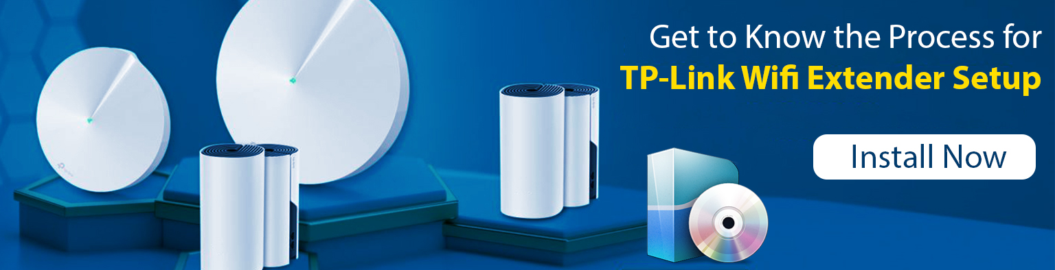 Get to Know the Process for TP-Link Wifi Extender Setup